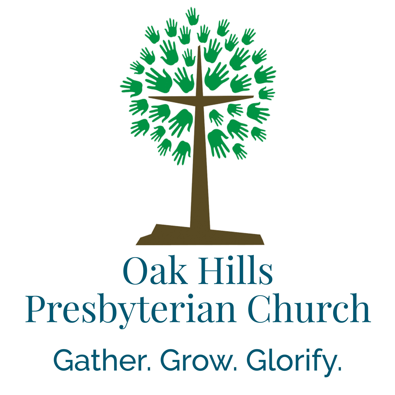 Oak Hills Presbyterian Church Sermons